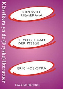 Friduwih Riemersma Klassikers yn de (Fryske) literatuer - Live út de Skierstins