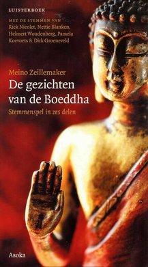 Meino Zeillemaker De gezichten van de Boeddha - Stemmenspel in zes delen