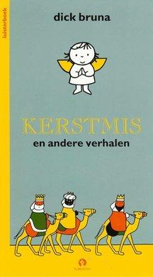 Dick Bruna Kerstmis en andere verhalen