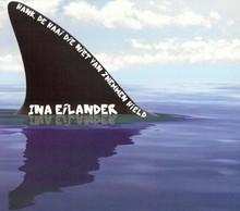 Ina Eilander Hank, de haai die niet van zwemmen hield - Hoorspel