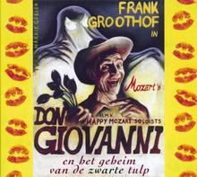 Frank Groothof Don Giovanni - en het geheim van de zwarte tulp