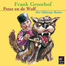Frank Groothof Peter en de Wolf / Het olifantje Babar