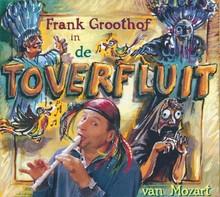 Frank Groothof De toverfluit