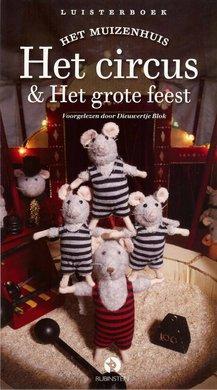 Karina Schaapman Het Muizenhuis - Het circus & Het grote feest