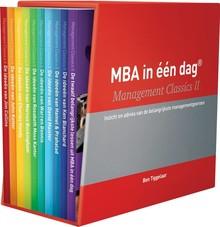 Ben Tiggelaar MBA in één dag - Management Classics II - Serie met 10 delen - Ideeën van de belangrijkste managementgoeroes