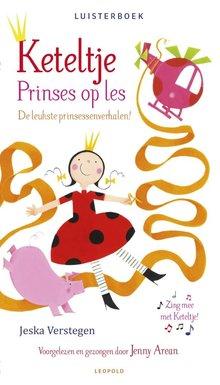 Jeska Verstegen Keteltje - Prinses op les - De leukste prinsessenverhalen
