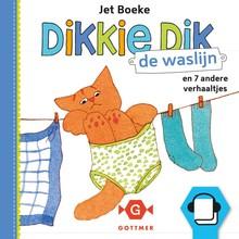 Jet Boeke Dikkie Dik - De waslijn en 7 andere verhaaltjes