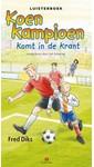 Meer info over Fred Diks Koen Kampioen komt in de krant bij Luisterrijk.nl