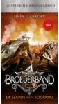 Meer info over John Flanagan Broederband Boek 4 - De slaven van Socorro bij Luisterrijk.nl