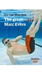 Ivo van Woerden The great Marc Evers