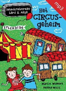 Martin Widmark Het Circusgeheim - Detectivebureau Lars & Maja, deel 5