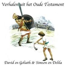 Willem Erné David en Goliath - Simson en Delila - Verhalen uit het Oude Testament
