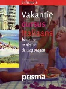 Rosanna Colicchia Vakantiecursus Italiaans - bestellen - winkelen - de weg vragen (serie: Prisma Vakantiecursus)
