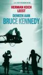 Herman Koch Denken aan Bruce Kennedy