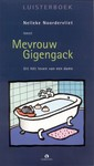 Meer info over Nelleke Noordervliet Mevrouw Gigengack bij Luisterrijk.nl