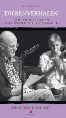 Toon Tellegen Dierenverhalen - Een literair concert
