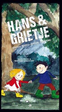 Gebroeders Grimm Hans & Grietje - Speciale musical-hoorspel bewerking