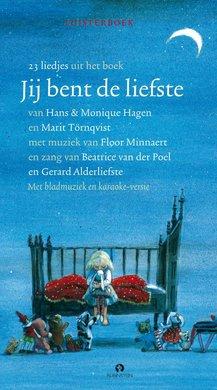 Hans Hagen Jij bent de liefste - 23 liedjes uit het boek - Met bladmuziek en karaoke-versie