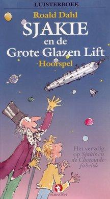 Roald Dahl Sjakie en de grote glazen lift - Een hoorspel