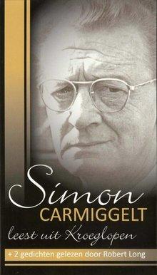 Simon Carmiggelt Simon Carmiggelt leest uit Kroeglopen - + 2 gedichten gelezen door Robert Long