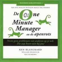 Ken Blanchard De One Minute Manager en de apenrots - Neem geen problemen van anderen op je nek. Die aap hoort niet bij jou!