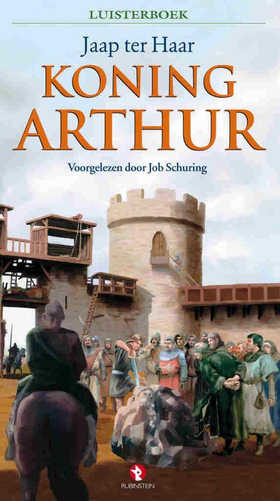 Ronde Tafel Koning Arthur.Koning Arthur Van Jaap Ter Haar Bij Luisterboeken Nl