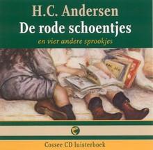Hans Christian Andersen De rode schoentjes - en vier andere sprookjes