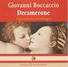 Giovanni Boccaccio Decamerone - Vijf erotische vertellingen