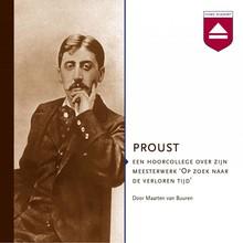 Maarten van Buuren Proust - Een hoorcollege over zijn meesterwerk 'Op zoek naar de verloren tijd'