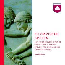 Fik Meijer Olympische Spelen - Een hoorcollege over de geschiedenis van de Spelen, van de oudheid tot nu
