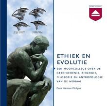 Herman Philipse Ethiek en evolutie - Een hoorcollege over de geschiedenis, biologie, filosofie en antropologie van de moraal
