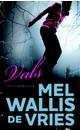 Mel Wallis de Vries Vals