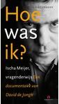 Meer info over David de Jongh Hoe was ik? Ischa Meijer, vragenderwijs bij Luisterrijk.nl