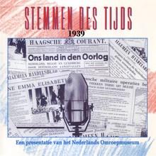 Instituut voor Beeld en Geluid Stemmen des Tijds 1939 - Een presentatie van het Nederlands Omroepmuseum