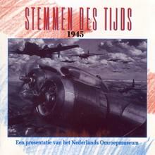Instituut voor Beeld en Geluid Stemmen des Tijds 1945 - Een presentatie van het Nederlands Omroepmuseum