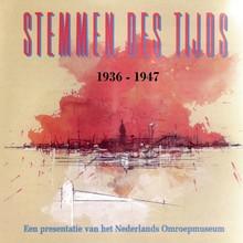 Instituut voor Beeld en Geluid Stemmen des Tijds 1936-1947 - Een presentatie van het Nederlands Omroepmuseum