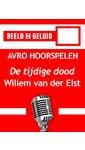 Meer info over Willem van der Elst De tijdige dood bij Luisterrijk.nl