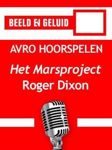 Roger Dixon Het Marsproject - AVRO hoorspelen