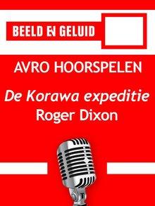 Roger Dixon De Korawa expeditie - AVRO hoorspelen