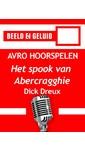 Meer info over Dick Dreux Het spook van Abercragghie bij Luisterrijk.nl