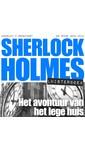 Meer info over Arthur Conan Doyle Sherlock Holmes - Het avontuur van het lege huis bij Luisterrijk.nl
