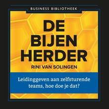 Rini van Solingen De bijenherder - Leidinggeven aan zelfsturende teams, hoe doe je dat?