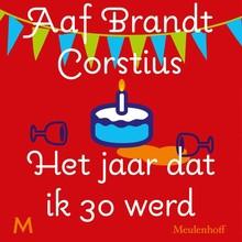 Aaf Brandt Corstius Het jaar dat ik 30 werd