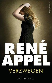 René Appel Verzwegen - Literaire thriller
