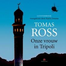 Tomas Ross Onze vrouw in Tripoli