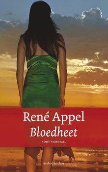 René Appel Bloedheet - Kort verhaal