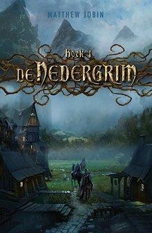 Matthew Jobin De Nedergrim - Boek 1