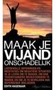 Meer info over Edith Hagenaar Maak je vijand onschadelijk bij Luisterrijk.nl