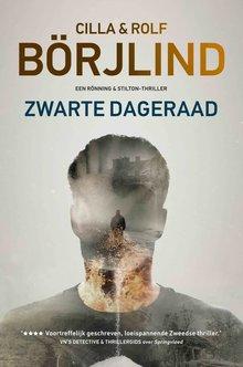 Cilla en Rolf Börjlind Zwarte dageraad - Een Rönning & Stilton-thriller