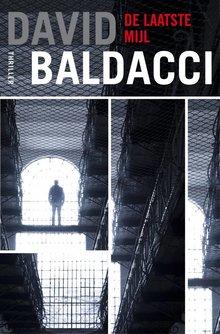 David Baldacci De laatste mijl - Thriller